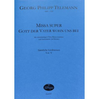 missa-super-gott-der-vater-wohn-uns-bei