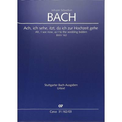 kantate-162-ach-ich-sehe-itzt-da-ich-zur-hochzeit-gehe-bwv-162