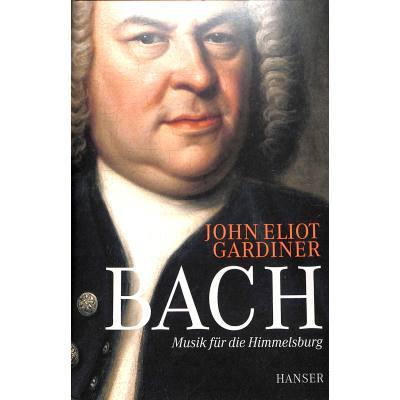 Bach - Musik für die Himmelsburg