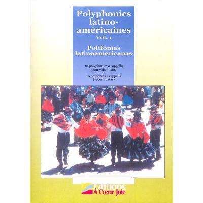 Polyphonies Latino Americaines 1