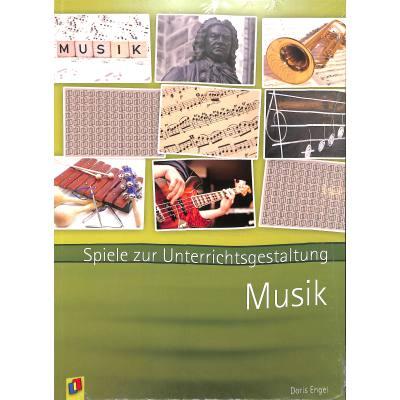 Musik - Spiele zur Unterrichtsgestaltung