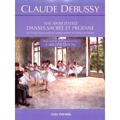 The annotated danses sacree et profane