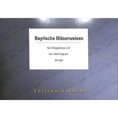 bayrische-blaeserweisen