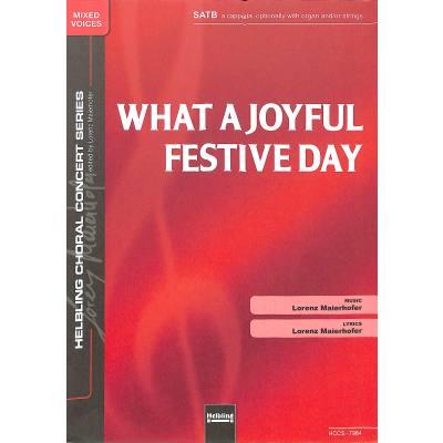 what-a-joyful-festive-day, 1.65 EUR @ notenbuch-de