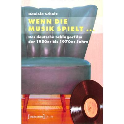 Wenn die Musik spielt - Der deutsche Schlagerfi...