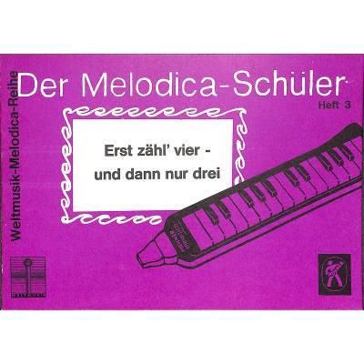Der Melodica Schueler 3 | Erst zaehl vier und d...