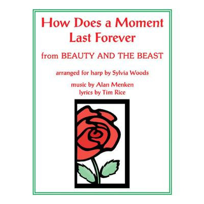 How does a moment last forever (aus Beauty and the beast)