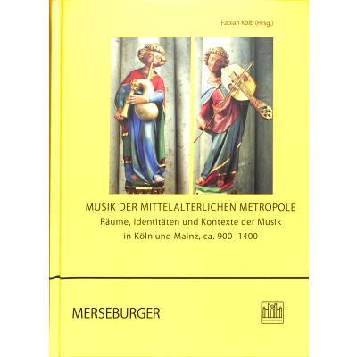 Musik der mittelalterlichen Metropole