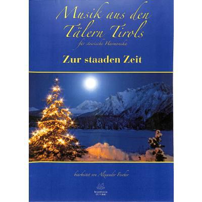 musik-aus-den-talern-tirols-zur-staaden-zeit