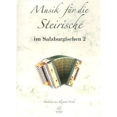 Im Salzburgischen 2 | Musik für die Steirische