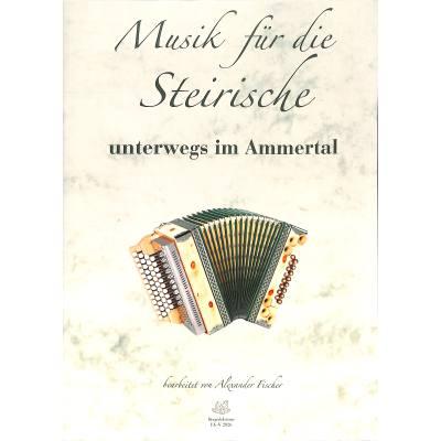 Unterwegs im Ammertal | Musik für die Steirische