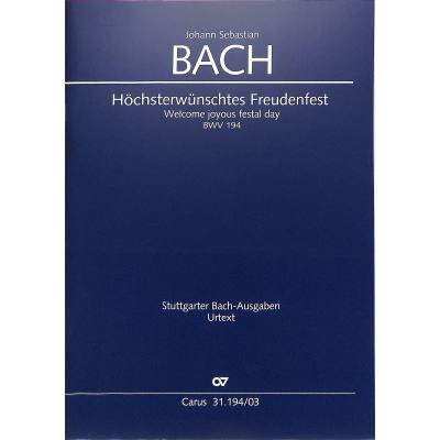 KANTATE 194 HOECHSTERWUENSCHTES FREUDENFEST BWV 194