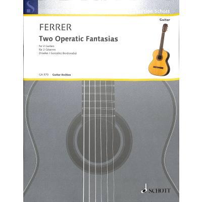 2 operatic Fantasias