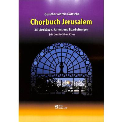 Chorbuch Jerusalem