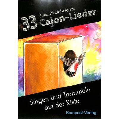 33 Cajon Lieder