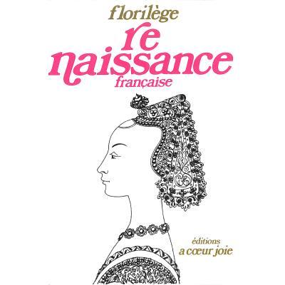 Florilege Renaissance Francaise
