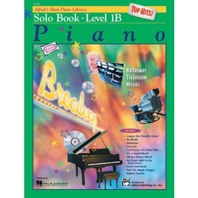 Alfred´s basic piano library - Solo book 1b   TOP HITS   BROADWAY