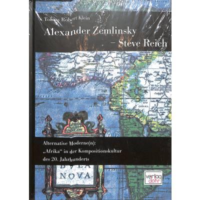 alexander-zemlinsky-steve-reich