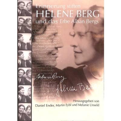 helene-berg-und-das-erbe-alban-bergs-erinnerung-stiften