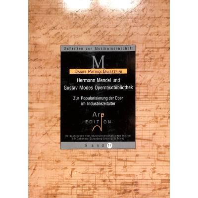 hermann-mendel-und-gustav-modes-operntextbibliothek-zur-popularisierung-der-oper-im-industriezeitalter