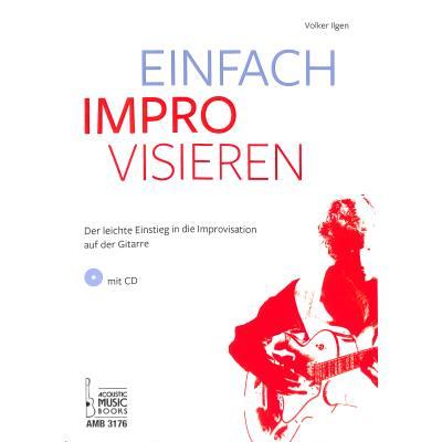 einfach-improvisieren-der-leichte-einstieg-in-die-improvisation-auf-der-gitarre