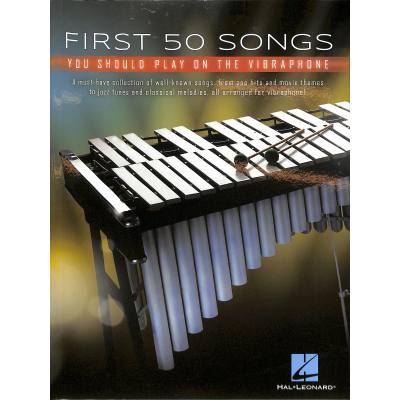 First 50 songs you should play on the vibraphone