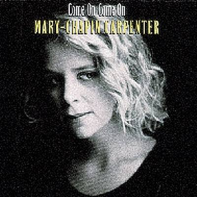 He Thinks He´ll Keep Her Mary Chapin Carpenter