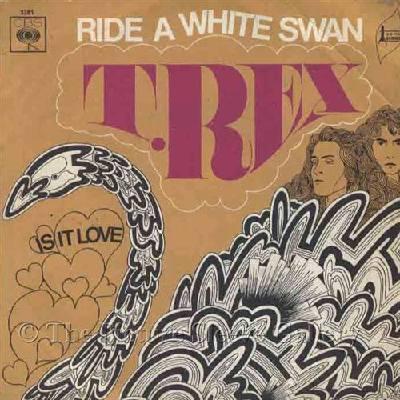 Ride A White Swan T. Rex