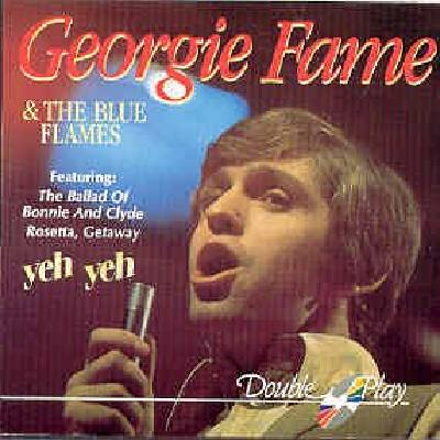 Yeh Yeh Georgie Fame & The Blue Flames