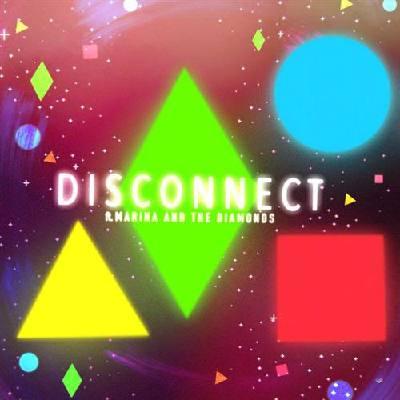disconnect-feat-marina-the-diamonds-