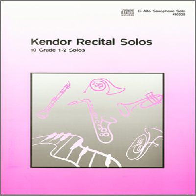 kendor-recital-solos-eb-alto-saxophone-solo-book