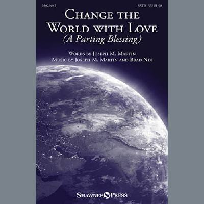 change-the-world-with-love-a-parting-blessing-