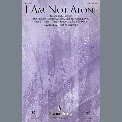 I Am Not Alone (arr. Heather Sorenson) Kari Jobe