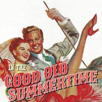 in-the-good-old-summertime