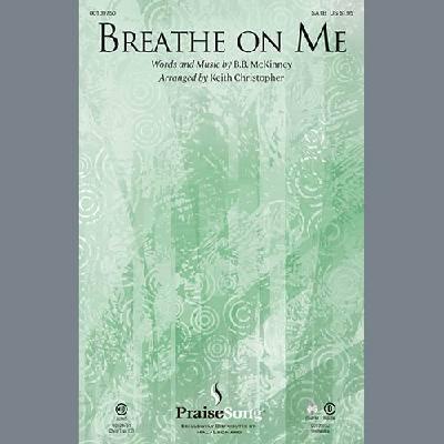 Breathe On Me (arr. Keith Christopher) jetztbilligerkaufen