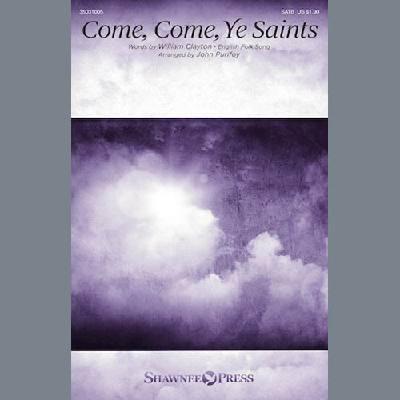 Come, Come, Ye Saints (arr. John Purifoy)