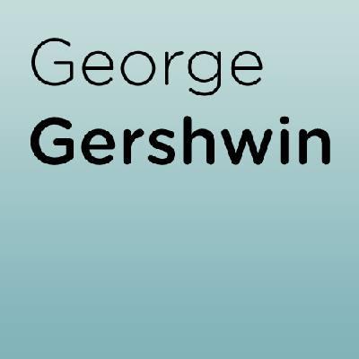 The Man I Love George Gershwin