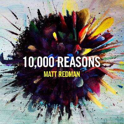 10-000-reasons-bless-the-lord-