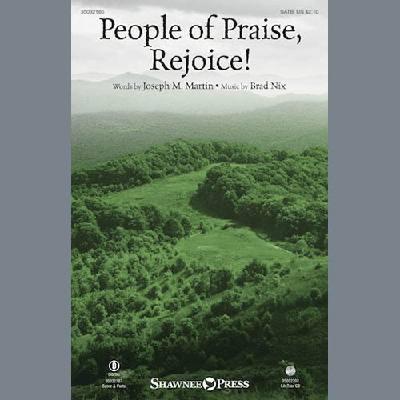 People Of Praise, Rejoice!