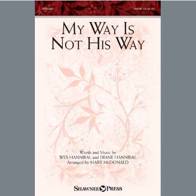 my-way-is-not-his-way