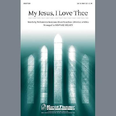 my-jesus-i-love-thee-arr-howard-helvey-