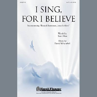 i-sing-for-i-believe