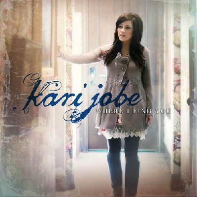 Steady My Heart Kari Jobe