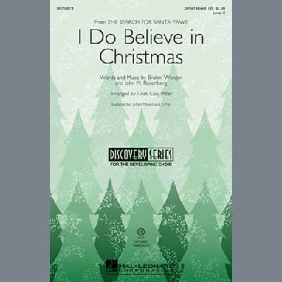 I Do Believe In Christmas (arr. Cristi Cary Mil...