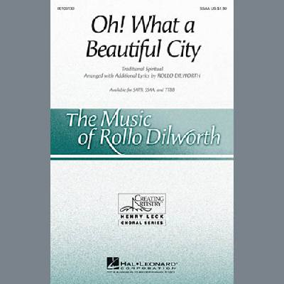 Oh, What A Beautiful City (arr. Rollo Dilworth)