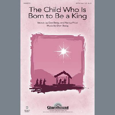 The Child Who Is Born To Be A King