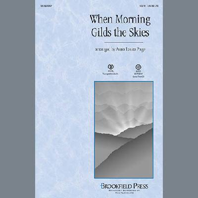 when-morning-gilds-the-skies-arr-anna-laura-page-