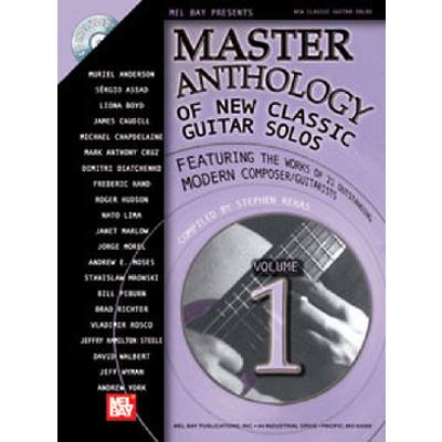 Master Anthology of New Classic Guitar Solos Vol 1 Featuring the ...