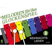 Melodien für das Glockenspiel 3 - Weihnachtslieder