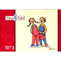 Tina + Tobi Musikfibel 3